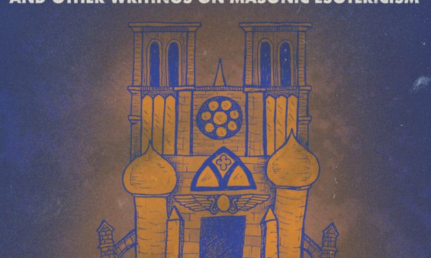 New Book: The Archetypal Temple and Other Writings on Masonic Esotericism